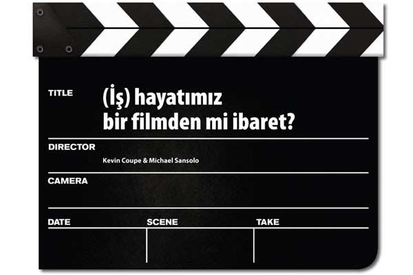 is-hayatimiz-bir-film-mi